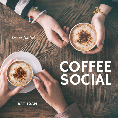 Tenant Hosted Coffee Social