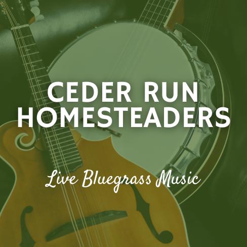 Aug 17th | Cedar Run Homesteaders